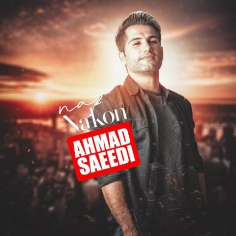 ahmad-saeedi-naz-nakon