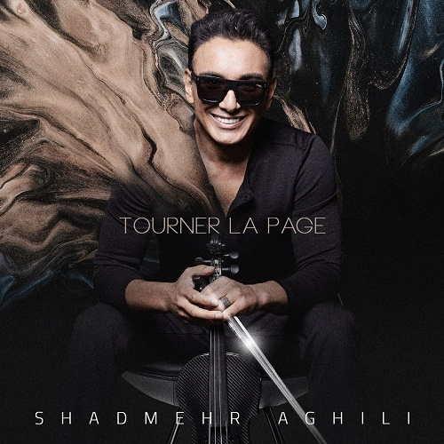 اهنگ Tourner La Page از شادمهر عقیلی
